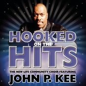 Nothing But The Hits: New Life Community Choir Feat. John P. Kee Songs