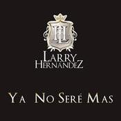 Ya No Seré Mas Songs