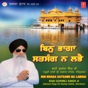 Bin Bhaga Satsang Na Labhe Songs