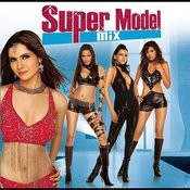Super Model Mix Songs