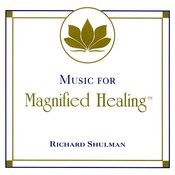 Music For Magnified Healing Songs