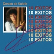 Denise De Kalafe 10 Exitos Songs