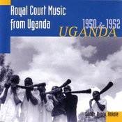 Royal Court Music From Uganda: 1950 & 1952 Songs