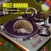 13 Hedgehogs (MxBx Singles 1994-1999) Songs