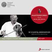 From The NCPA Archives - M S Gopalakrishnan Songs
