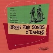 Greek Folk Songs And Dances Songs