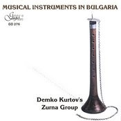 Demko Kurtov's Zurna Group Songs