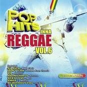 Pop Hits Inna Reggae, Vol.6 Songs