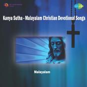 Kanya Sutha (malayalam Christian Devotional Songs) Songs