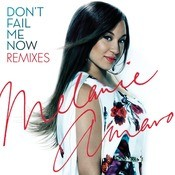 Don't Fail Me Now - Remixes Songs