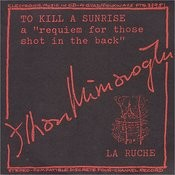 To Kill a Sunrise: A Requiem for Those Shot in the Back - A Composition of Agitprop Music for Electromagnetic Tape Song