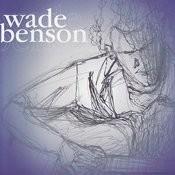Wade Benson Songs