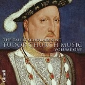 The Tallis Scholars sing Tudor Church Music - Volume 1 Songs