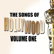 Songs Of Hollywood, Vol.1 Songs