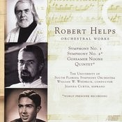Robert Helps: Orchestral Works Songs