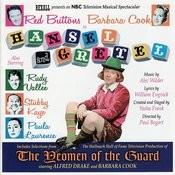 Hansel And Gretel/The Yeomen Of The Guard (Bonus Tracks) Songs