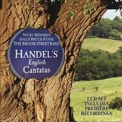 Handel: English Cantatas And Songs Songs
