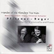 Pfitzner / Reger: Sonatas For Violoncello And Piano Songs