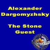 Alexander Dargomyzhsky: The Stone Guest Songs