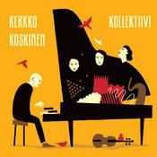 Kerkko Koskinen Kollektiivi Songs