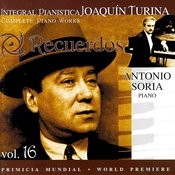 Joaquin Turina Complete Piano Works Vol 16 Recuerdos Songs