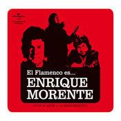 El Flamenco Es... Enrique  Morente Songs