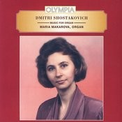 Music For Organ. Dmitri Shostakovich. Maria Makarova Songs