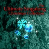 The Ultimate Singalong Christmas Collection Songs