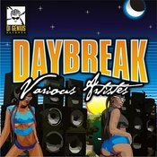 Day Break Riddim Songs