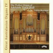 Great Australasian Organs Vol IV - Adelaide Town Hall Songs