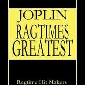 Joplin - Ragtime's Greatest Songs