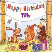 Happy Birthday Tilly Songs