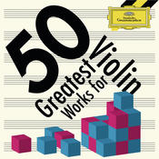 50 Greatest Works for Violin Songs