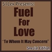Fuel For Love MP3 Song Download- 51 Lex Presents: To Whom It