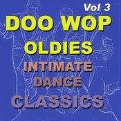 Doo Wop Oldies Intimate Dance Classics Vol 3 Songs