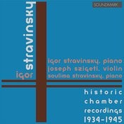 Stravinsky: Historic Chamber Recordings 1934-45 Duo Concertante, Serenade In A Major, Concerto For Two Pianos, Piano Rag Songs