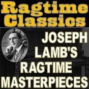 Ragtime Classics (Joseph Lamb's Ragtime Masterpieces) Songs