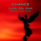 Lost My God (When You Fell) Songs