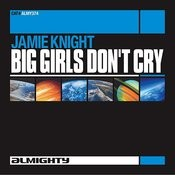 Almighty Presents: Big Girls Don't Cry Songs