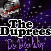 The Duprees Do Doo Wop - [The Dave Cash Collection] Songs