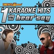 Drew's Famous # 1 Karaoke Hits: Sing Like Hearsay Songs