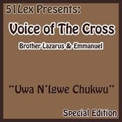 51 Lex Presents Uwa N'igwe Chukwu Songs