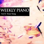 Vol.73 Your Song Songs