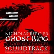 Ghost King [A Book Of Changes] Soundtrack Songs