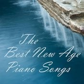 New Age Piano - The Best New Age Piano Songs - New Age Piano Music - Songs