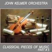 Classical Pieces Of Music. John Kelmer Orchestra (Karaoke For A Bass) Songs