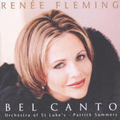 Renée Fleming - Bel Canto Scenes Songs