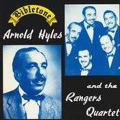 Bibletone: Arnold Hyles And The Rangers Quartet Songs