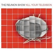 Kill Your Television Songs
