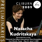 2009 Van Cliburn International Piano Competition: Preliminary Round - Natacha Kudritskaya Songs